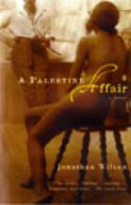 A Palestine Affair by Jonathan Wilson image