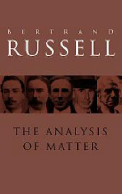 The Analysis of Matter by Bertrand Russell image