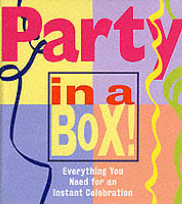 Party in a Box! by Susan Horn