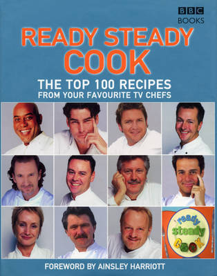 The Top 100 Recipes from Ready, Steady, Cook! by Ainsley Harriott