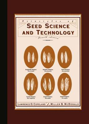 Principles of Seed Science and Technology by Lawrence O. Copeland image