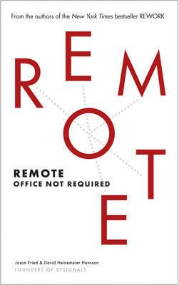 Remote by David Heinemeier Hansson