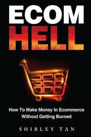 Ecom Hell by Shirley Tan