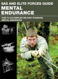 SAS and Elite Forces Guide Mental Endurance by Christopher McNab