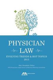 Physician Law by Wes M Cleveland
