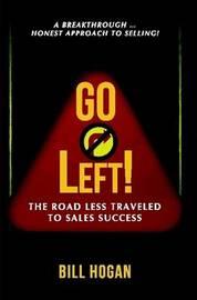 Go Left! by Bill Homer Hogan