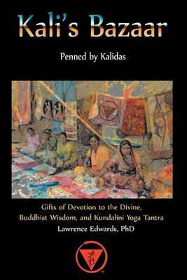 Kali's Bazaar by Lawrence Edwards