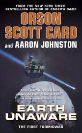 Earth Unaware (Ender Prequel #1) by Orson Scott Card