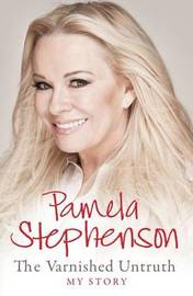 The Varnished Untruth by Pamela Stephenson