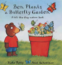 Ben Plants a Butterfly Garden by Kate Petty image