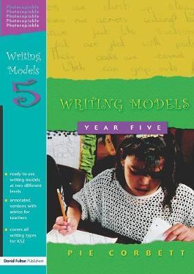 Writing Models Year 5 by Pie Corbett image