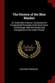 The History of the Blue Blanket by Alexander Pennecuik image