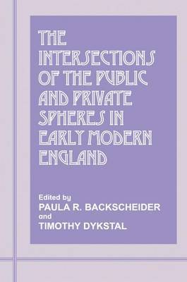 The Intersections of the Public and Private Spheres in Early Modern England image