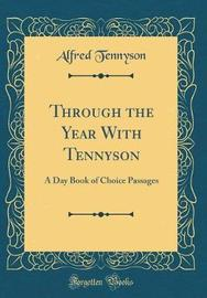 Through the Year with Tennyson by Alfred Tennyson image