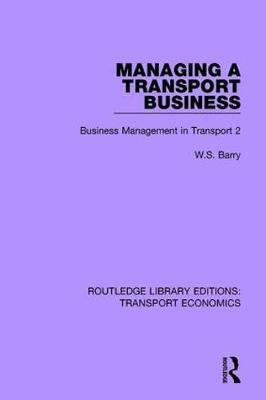 Managing a Transport Business by W.S. Barry image