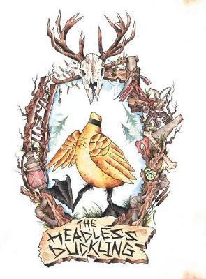 The Headless Duckling by Taxafred Dermy