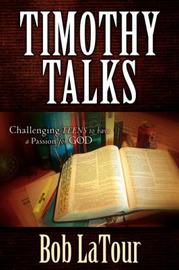Timothy Talks by Bob La Tour image