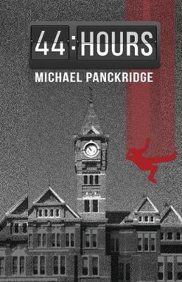 44 Hours by Michael Panckridge