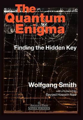 The Quantum Engima by Wolfgang Smith image