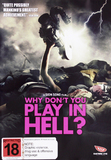 Why Don't You Play in Hell? DVD