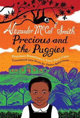 Precious Ramotswe in Scots by Alexander McCall Smith