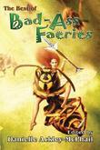 The Best of Bad-Ass Faeries by Jody Lynn Nye