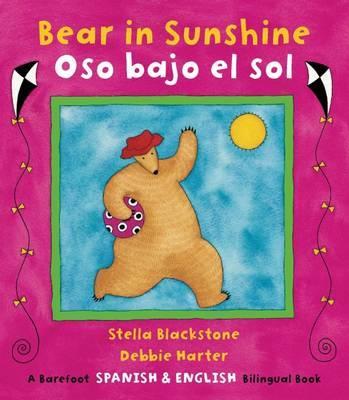 Bear in Sunshine Bilingual Spanish by Stella Blackstone