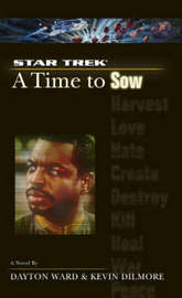 Star Trek: A Time to Sow by Dayton Ward image