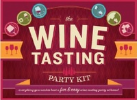 The Wine Tasting Party Kit: Everything You Need to Host a Fun & Easy Wine Tasting Party at Home image