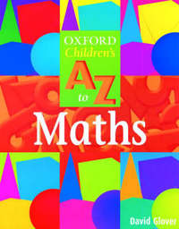 The Oxford Children's A to Z to Mathematics by David Glover image