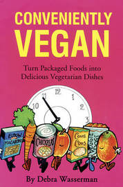 Conveniently Vegan by Debra Wasserman image