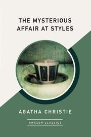 The Mysterious Affair at Styles (AmazonClassics Edition) by Agatha Christie image