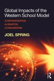 Global Impacts of the Western School Model by Joel Spring image
