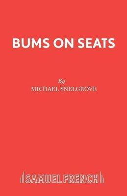 Bums on Seats by Michael Snelgrove