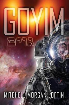 Goyim by Mitchell Morgan Loftin