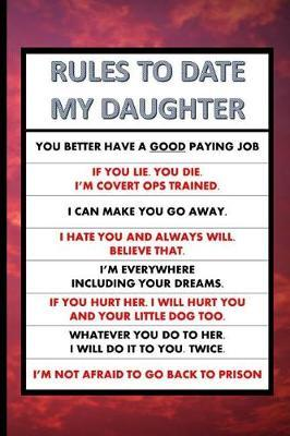 Rules to Date My Daughter by Montsho Publishers