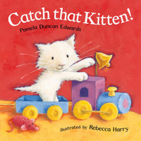 Catch that kitten! by Pamela Edwards