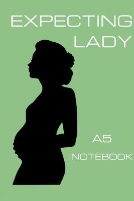 Expecting Lady A5 Notebook by Girl Can Pub
