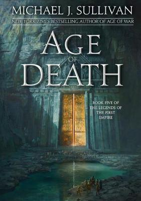 Age of Death by Michael J Sullivan