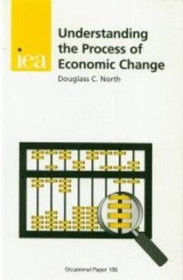 Understanding the Process of Economic Change by Douglass C. North image