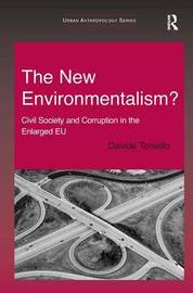 The New Environmentalism? by Davide Torsello