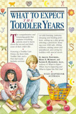 What to Expect in the Toddler Years by et al