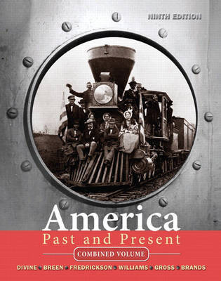 America Past and Present: Combined Volume by Robert A Divine