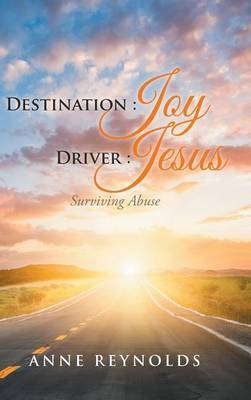 Destination Joy, Driver Jesus by Anne Reynolds