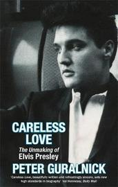 Careless Love by Peter Guralnick image