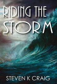 Riding the Storm by Steven Craig image
