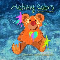 Melting Colors by Suzanne Rothman