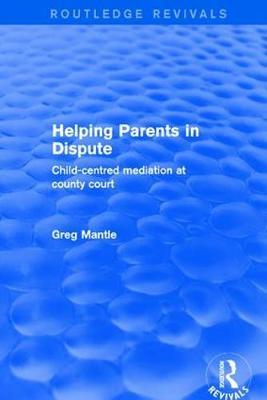 Helping Parents in Dispute by Greg Mantle