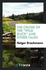 The Cruise of the Wild Duck and Other Tales by Holger Drachmann image