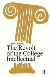 The Revolt of the College Intellectual image